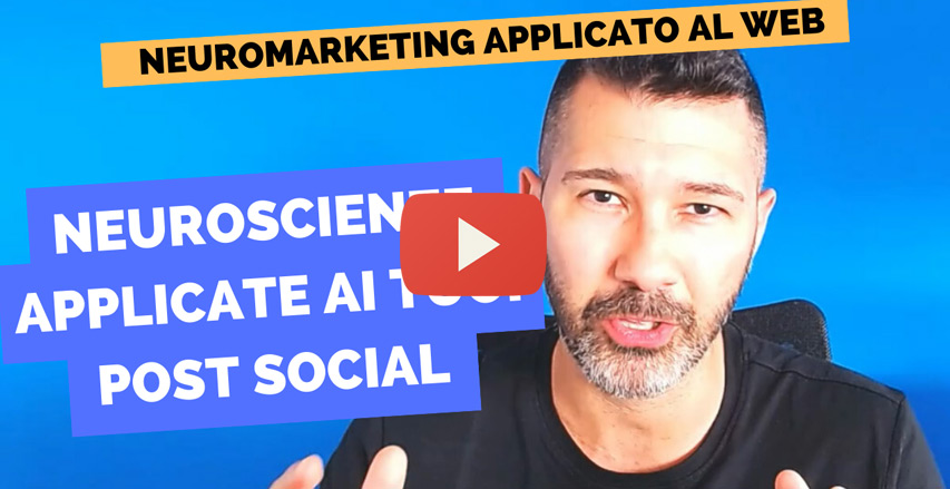 video che spiega come creare un post social grazie alle neuroscienze